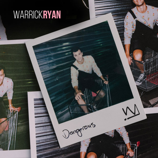 Warrick Ryan Album - Dangerous